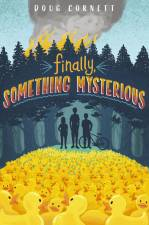 Book review: Finally, Something Mysterious 1