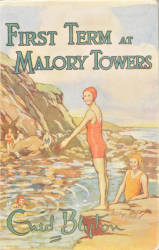 COVER: 'First Term at Malory Towers,' 1st edition, 1946 © Courtesy of Methuen