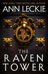 Ann Leckie's The Raven Tower (2019) © Image Courtesy of Hachette Book Group