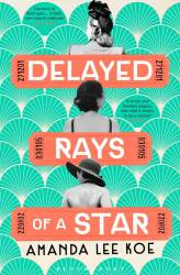 Delayed Rays of a Star cover