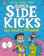 Book Review: Super Sidekicks: No Adults Allowed 4