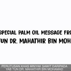 (Video) Special palm oil message from PM